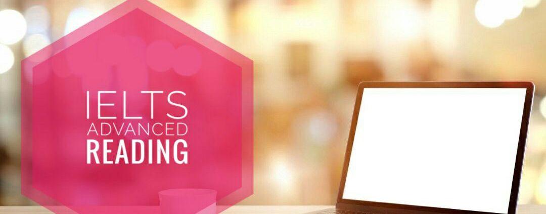 کلاس آنلاین ریدینگ آیلتس پیشرفته (12 جلسه) | IELTS Reading | استاد مسعود فیض